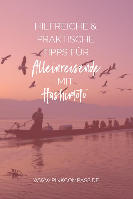 Hilfreiche & praktische Tipps für Alleinreisende mit Hashimoto & Schilddrusentabletten