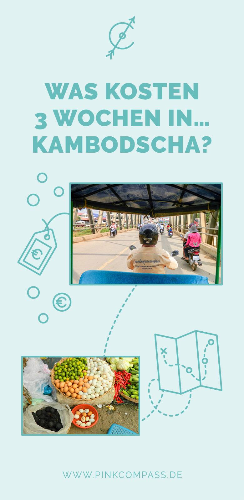 Soviel kosten 3 Wochen in Kambodscha
