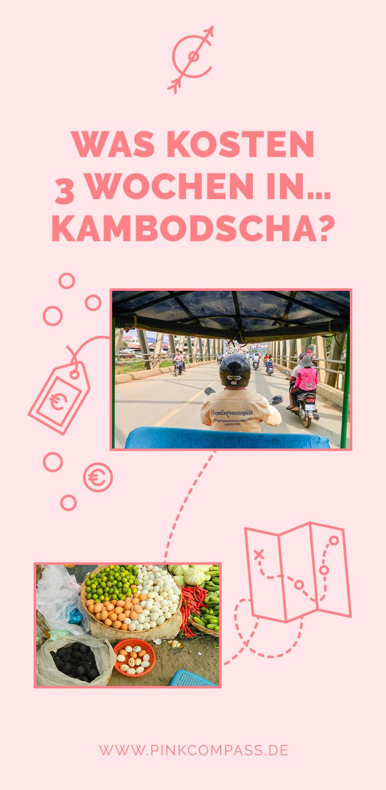 Meine Reisekosten für 3 Wochen im Kambodscha