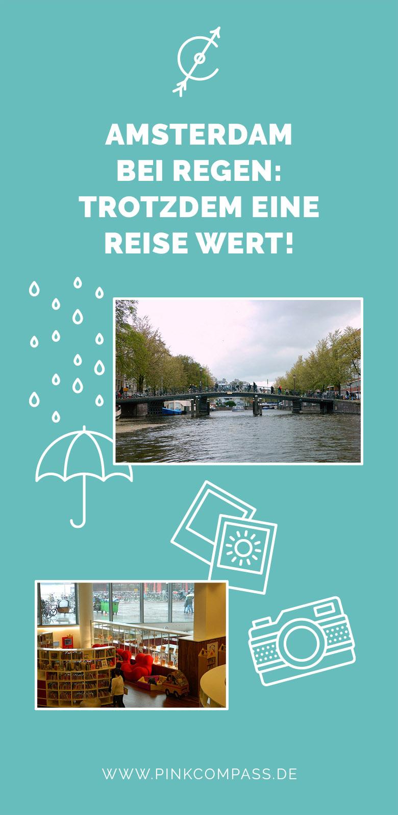 Amsterdam ist trotz Regen eine Reise Wert!