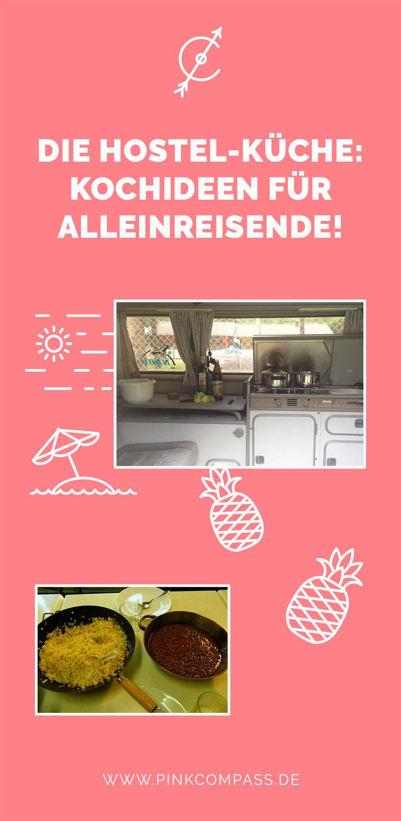 Hostel-Küche: Meine Kochideen für alleinreisende Frauen