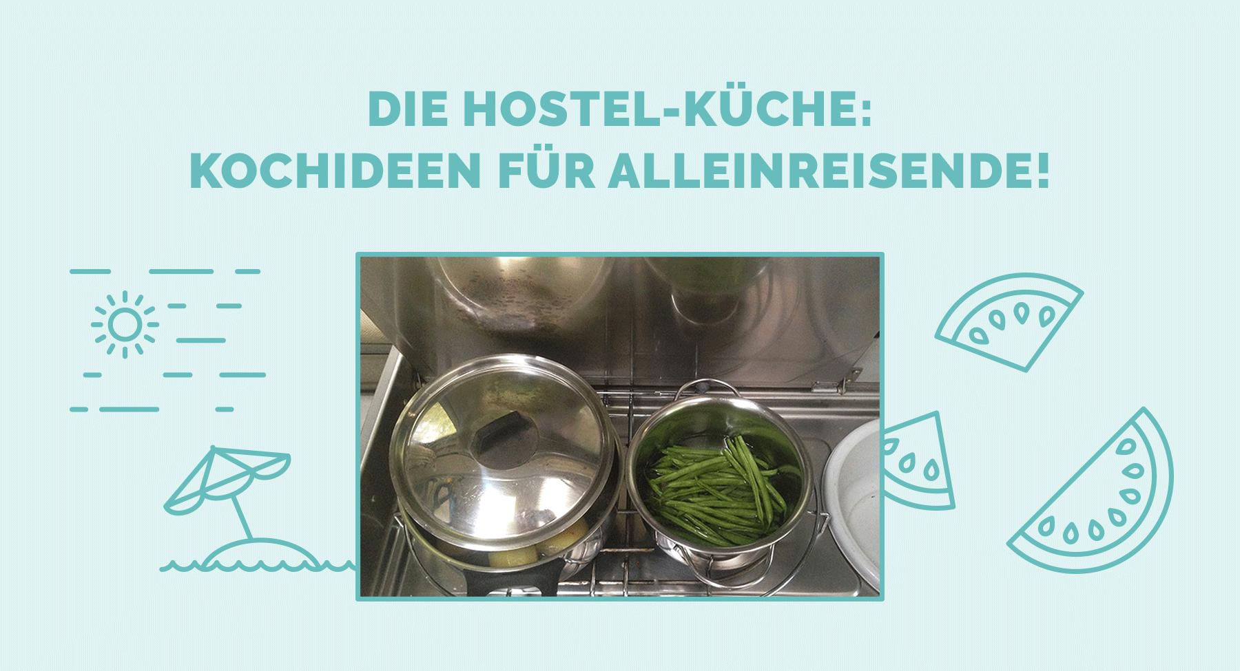 Die Hostel-Küche: Kochideen für Allreisende! • Pink Compass