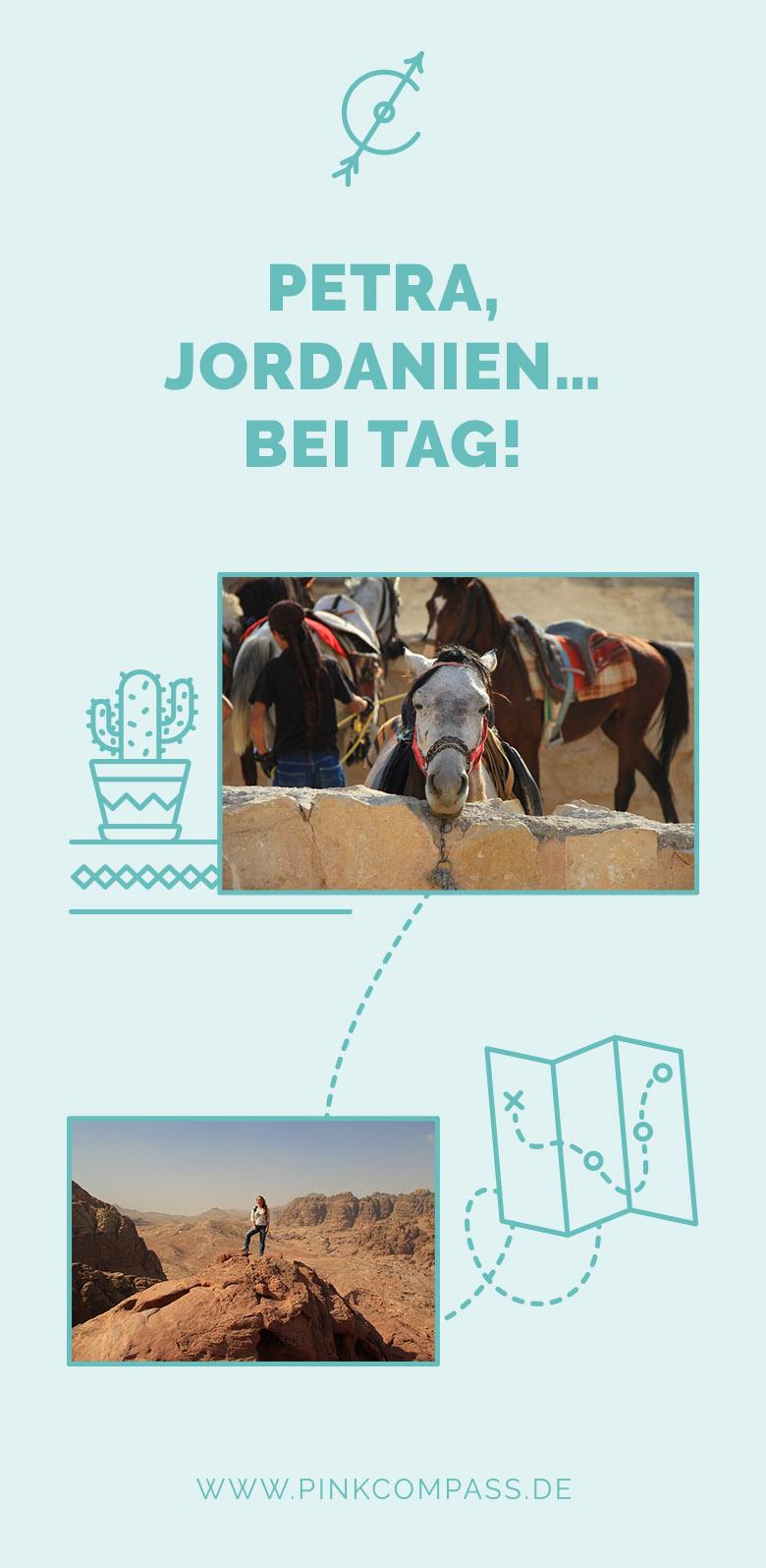 Darauf musst Du achten, wenn Du nach Petra, Jordanien reist - bei Tag!