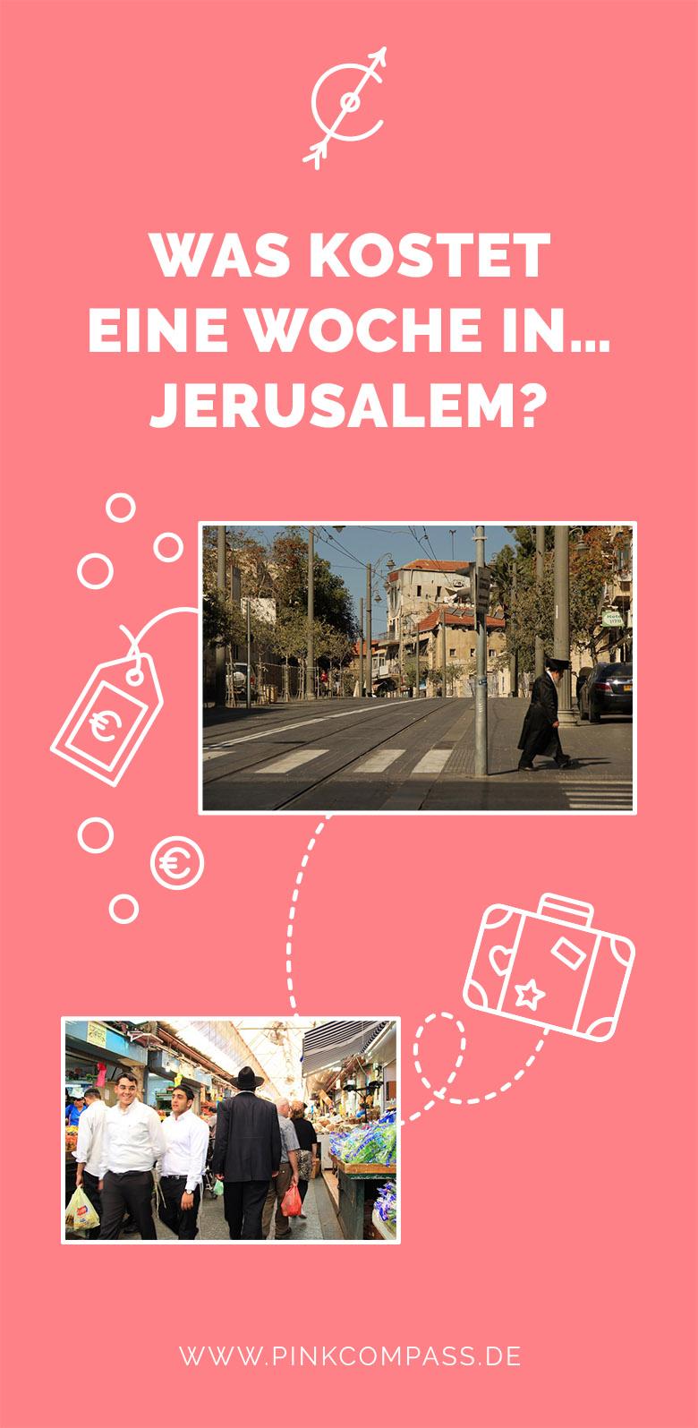 Kosten für eine Woche in Jerusalem