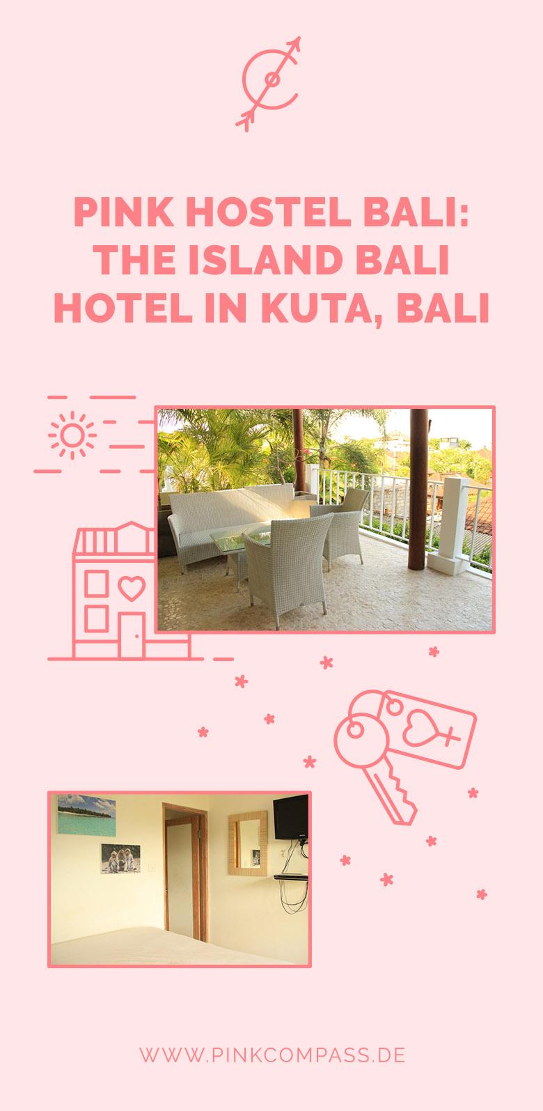 Meine Pink Hostel Empfehlung: The Island Bali Hotel in Kuta, Bali
