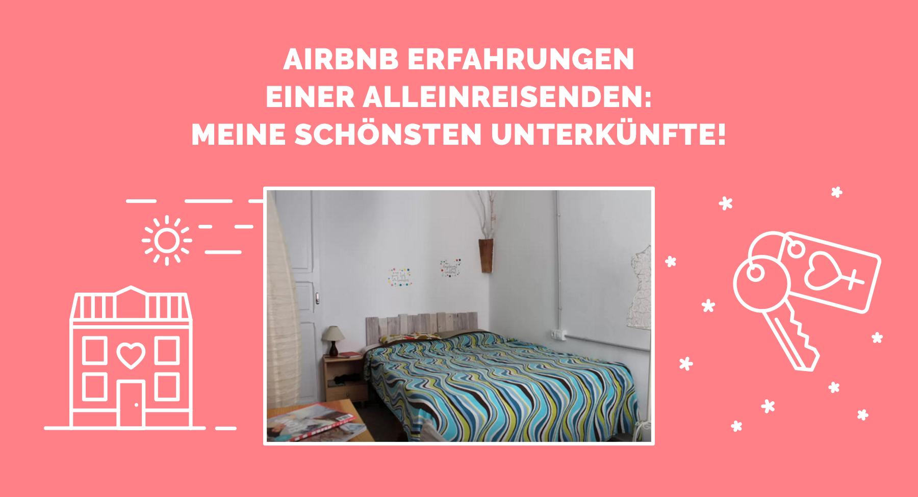 airbnb erfahrungen einer alleinreisenden meine sch nsten bernachtungen. Black Bedroom Furniture Sets. Home Design Ideas