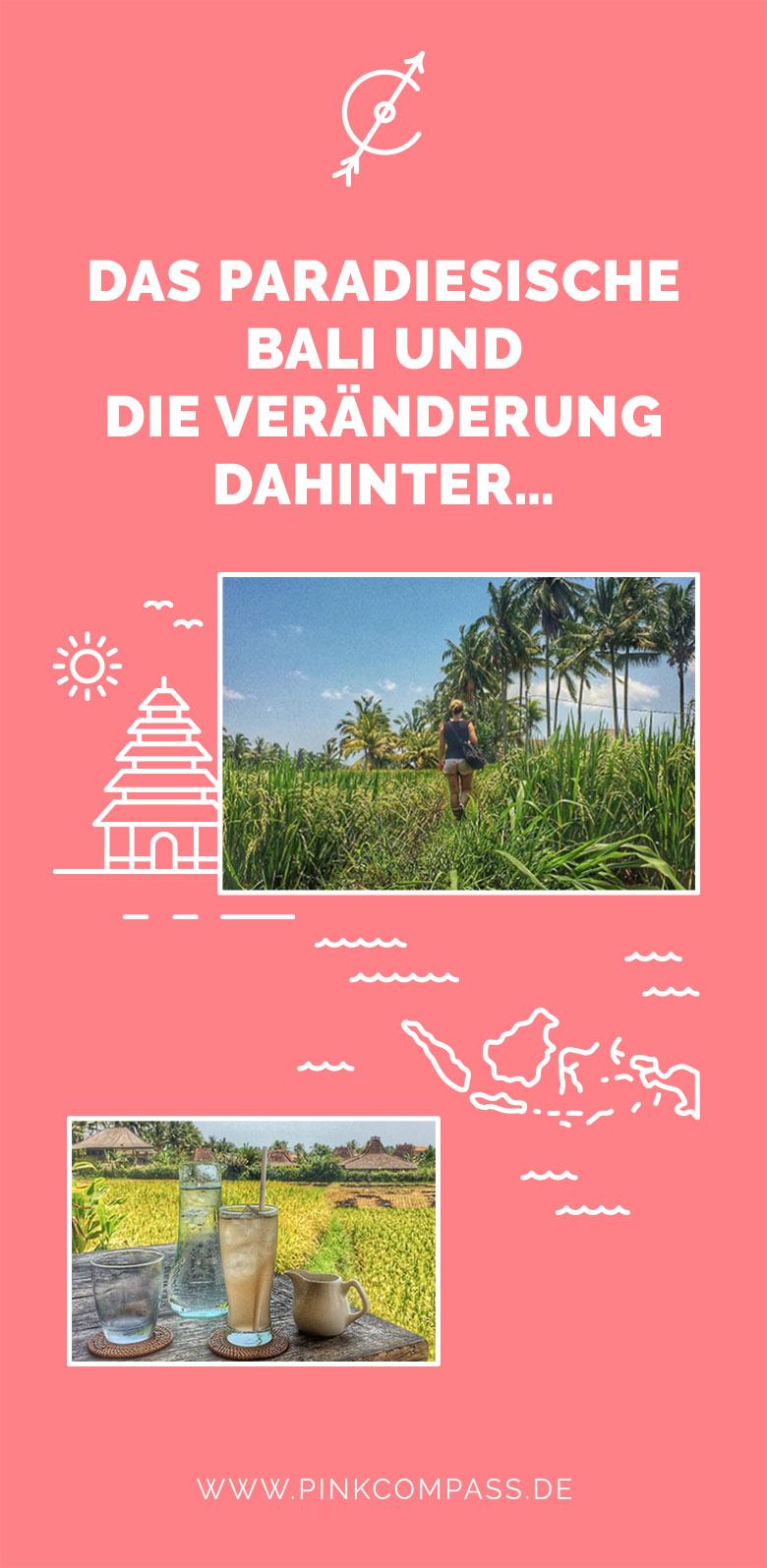 Paradies Bali und die Veränderung dahinter