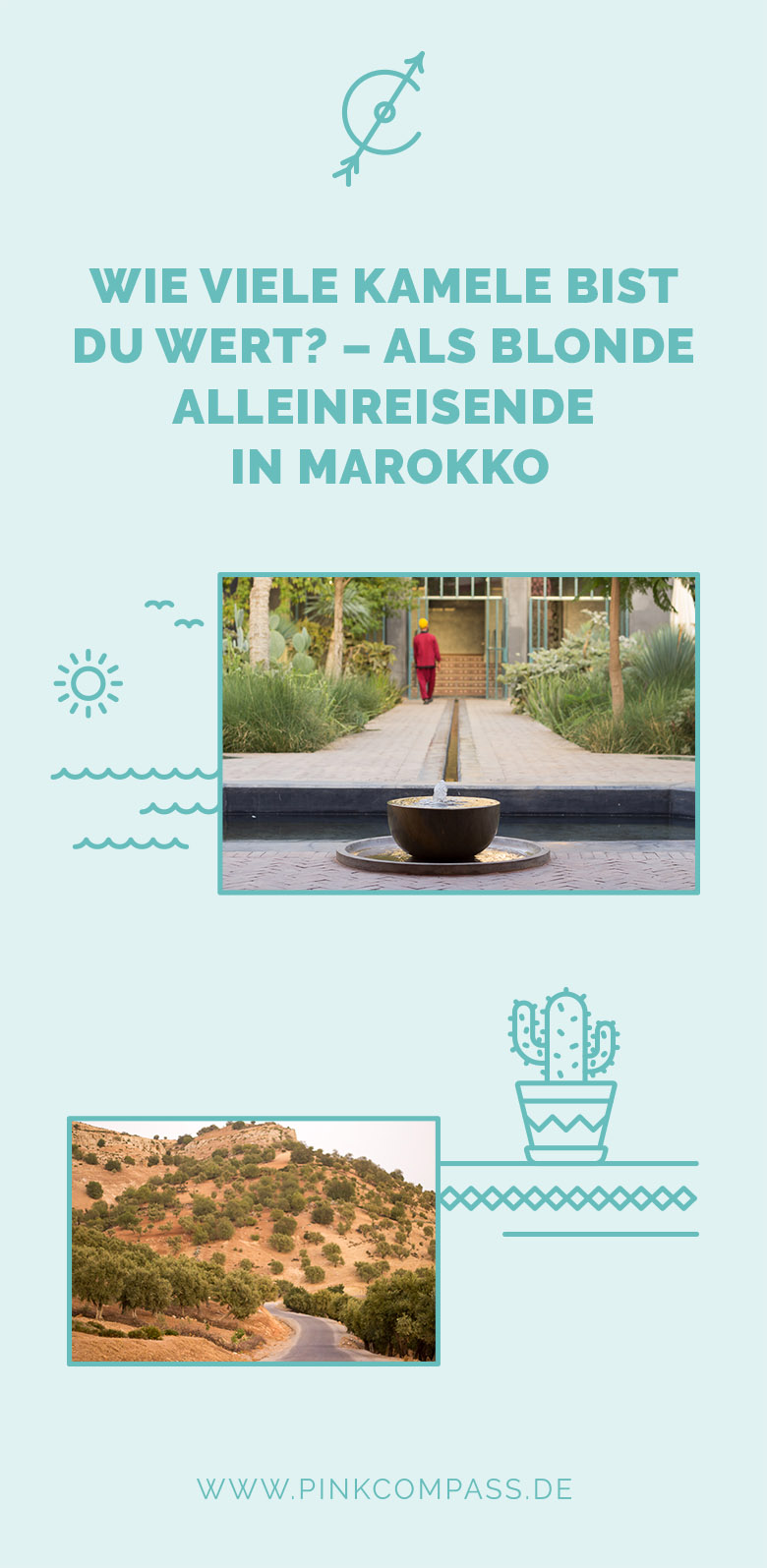 So reist Du alleine als Frau in Marokko