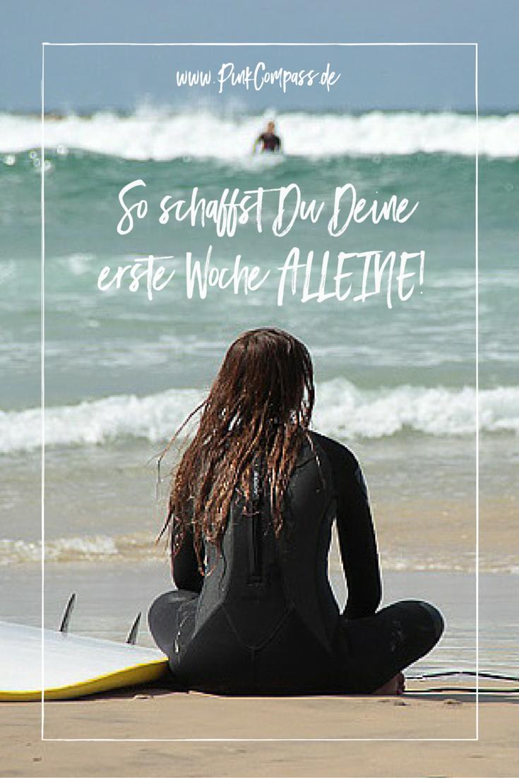 So schaffst Du Deine erste Woche allein unterwegs! #frauenreisensolo #alleinreisende #soloreise