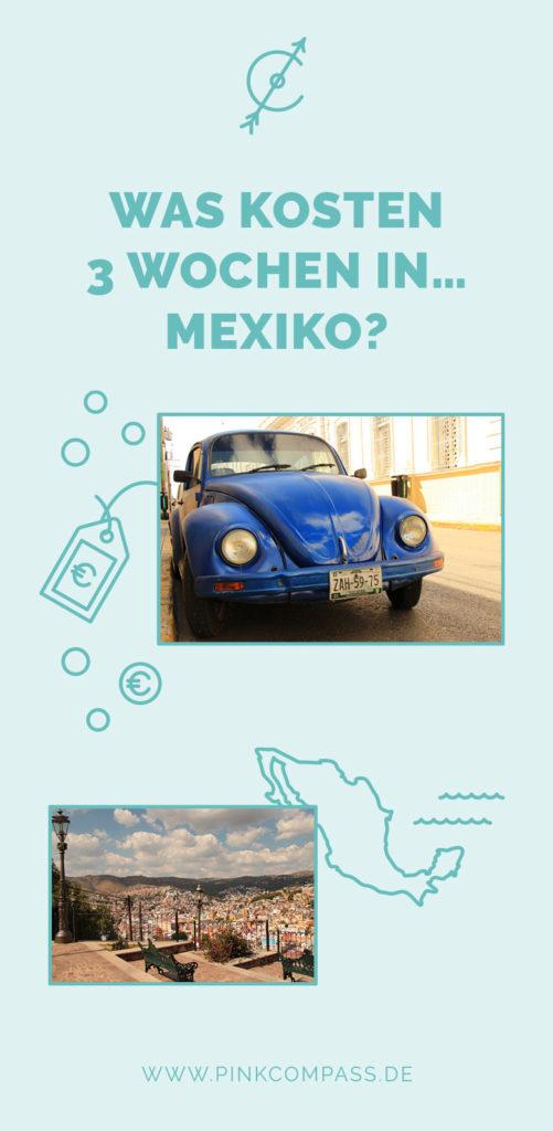 Das kosten Dich 3 Wochen in Mexiko