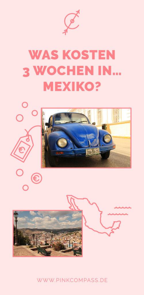 Kosten für 3 Wochen in Mexiko