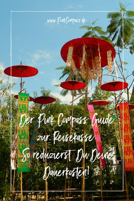 Der Pink Compass Guide zur Reisekasse: So reduzierst Du Deine Dauerkosten!