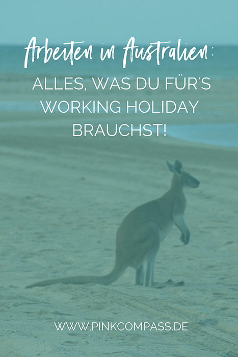Arbeiten in Australien: Alles, was Du für Dein Working Holiday brauchst!