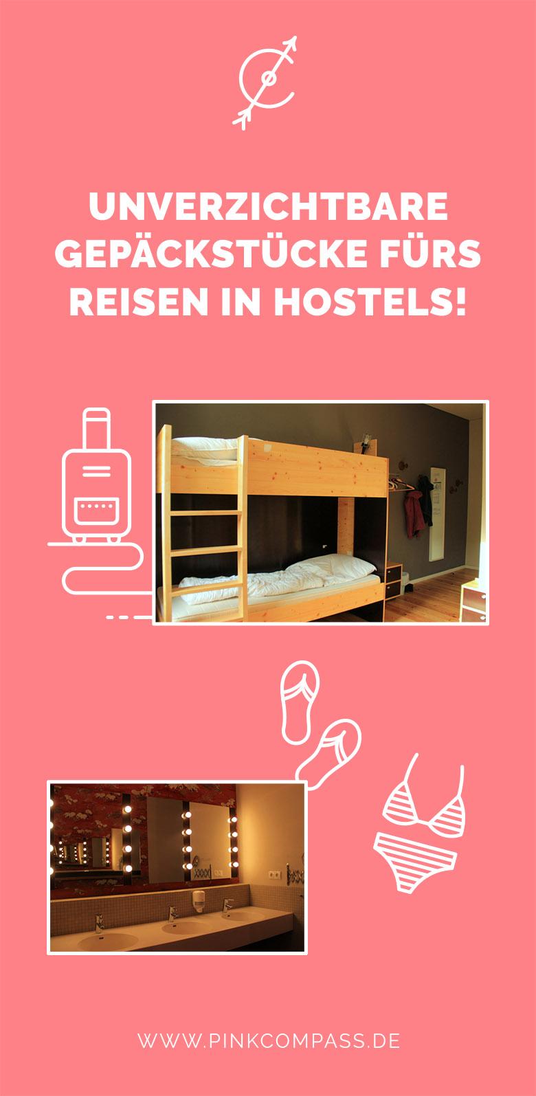 Reisen in Hostels: Das brauchst Du in Deinem Koffer!