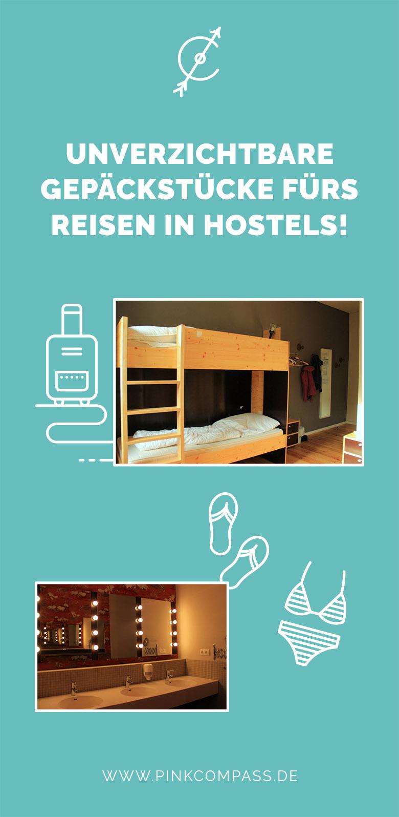 Reisen in Hostels: Eine Liste an unverzichtbaren Gepäckstücke
