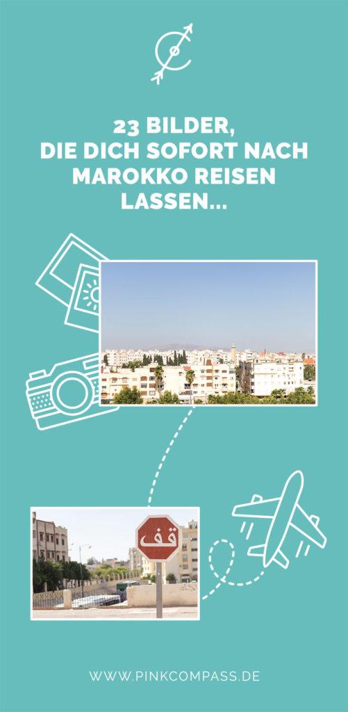 23 Bilder, die Dich sofort nach Marokko reisen lassen…