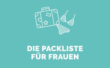 Die ideale Packliste für Frauen: All meine persönlichen Geheimtipps für Dein Gepäck!